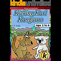Kicking Karl Kangaroo: Age 2 to 6: Bedtime Story & Beginner Reader Phonics (Phonic Ebooks Book 12)