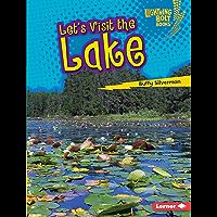 Let's Visit the Lake (Lightning Bolt Books ® — Biome Explorers)