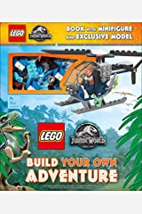 LEGO Jurassic World Build Your Own Adventure: with minifigure and exclusive model (LEGO Build Your Own Adventure) Hardcover