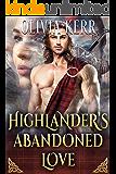 Highlander's Abandoned Love: A Steamy Scottish Medieval Historical Romance Novel