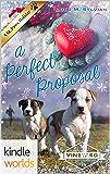 St. Helena Vineyard Series: A Perfect Proposal (Kindle Worlds Novella)
