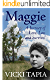 Maggie: A Journey of Love, Loss and Survival