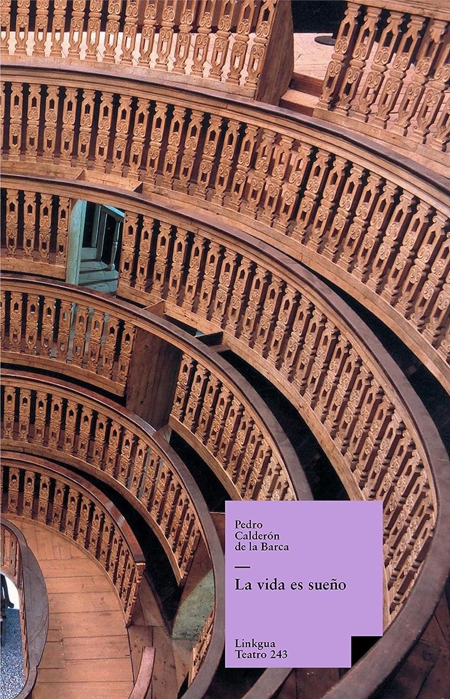 La vida es sueño (Teatro nº 70) eBook: Calderón de la Barca, Pedro: Amazon.es: Tienda Kindle