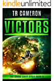 Victors: A Military Science Fiction Space Opera (The Chaos Shift Cycle Book 5)