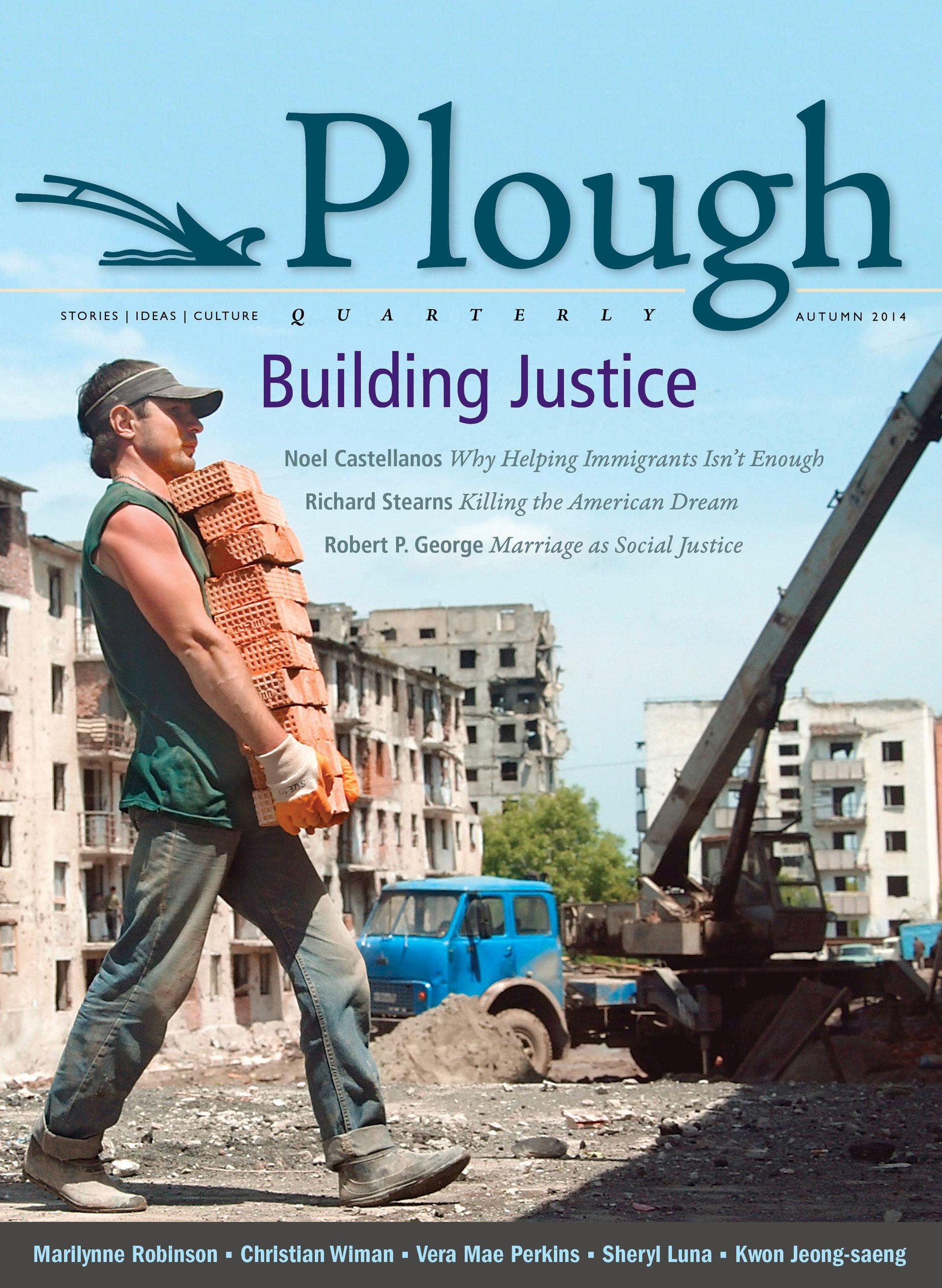 Plough Quarterly No. 2: Building Justice pdf epub