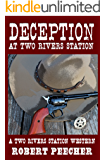 Deception at Two Rivers Station: A Two Rivers Station Western