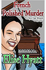 A French Polished Murder (Daring Finds Mysteries Book 2) Kindle Edition