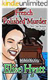 A French Polished Murder (Daring Finds Mysteries Book 2)