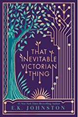 That Inevitable Victorian Thing Kindle Edition