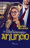 Un matrimonio de anuncio (Spanish Edition)