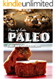 Piece of Cake Paleo - Cake and Cookie Recipes