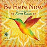 Be Here Now 2019 Wall Calendar: Teachings from Ram Dass