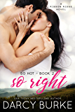 So Right: A Ribbon Ridge Novel (So Hot Book 2)