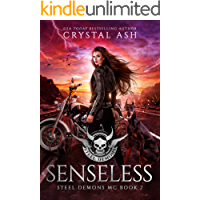 Senseless (Steel Demons MC Book 7)