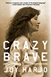 Crazy Brave: A Memoir