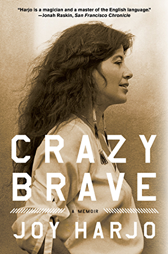 Crazy Brave: A Memoir (English Edition)