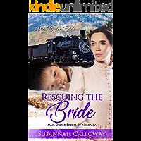Rescuing the Bride (Mail Order Brides of Nebraska)