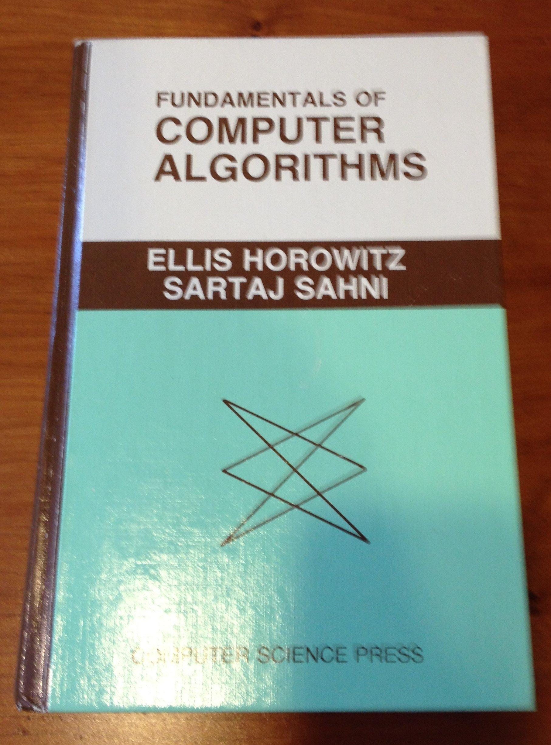 fundamentals of computer algorithms computer software engineering rh amazon com Computer Algorithm How It Works Simple Computer Algorithm