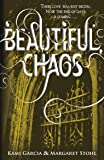 Beautiful Chaos: The Caster Chronicles Volume 3