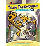 How to Be Cheeri (Team Taekwondo)