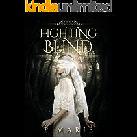Fighting Blind