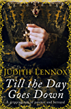 Till the Day Goes Down: A gripping tale of passion and betrayal (English Edition)