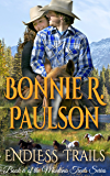 Endless Trails: A Clearwater County Romance (The Montana Trails Series Book 6)