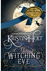 The Witching Eve: A Short Story (Holidays in Mountain Home Book 7) Kindle Edition