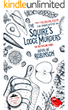 The Squire's Lodge Murders (#16 - Sanford Third Age Club Mystery) (STAC - Sanford Third Age Club Mystery)