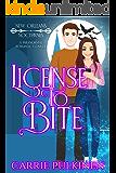 License to Bite (New Orleans Nocturnes Book 1)