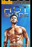 Hot Shade (Burning Secrets Book 1)