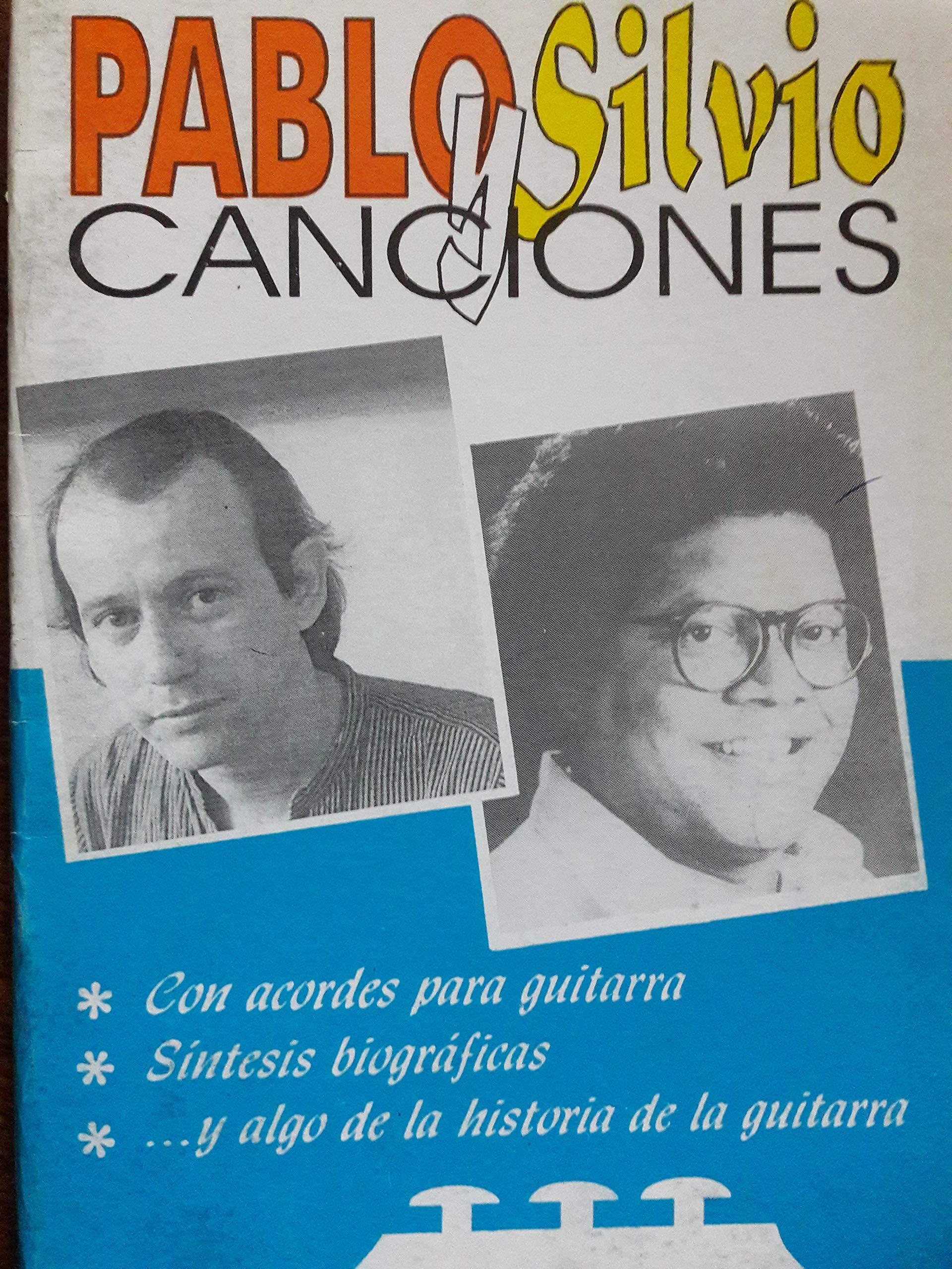 Canciones Spanish Edition Silvio Rodriguez Pablo Milanes Eduardo Corzo Lazaro Fundora 9789592590212 Books
