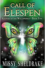 Call of Elespen (Keepers of the Wellsprings Book 5)