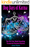 Dog Days of Karma (Carr — Maah Consulting Agency Book 1)