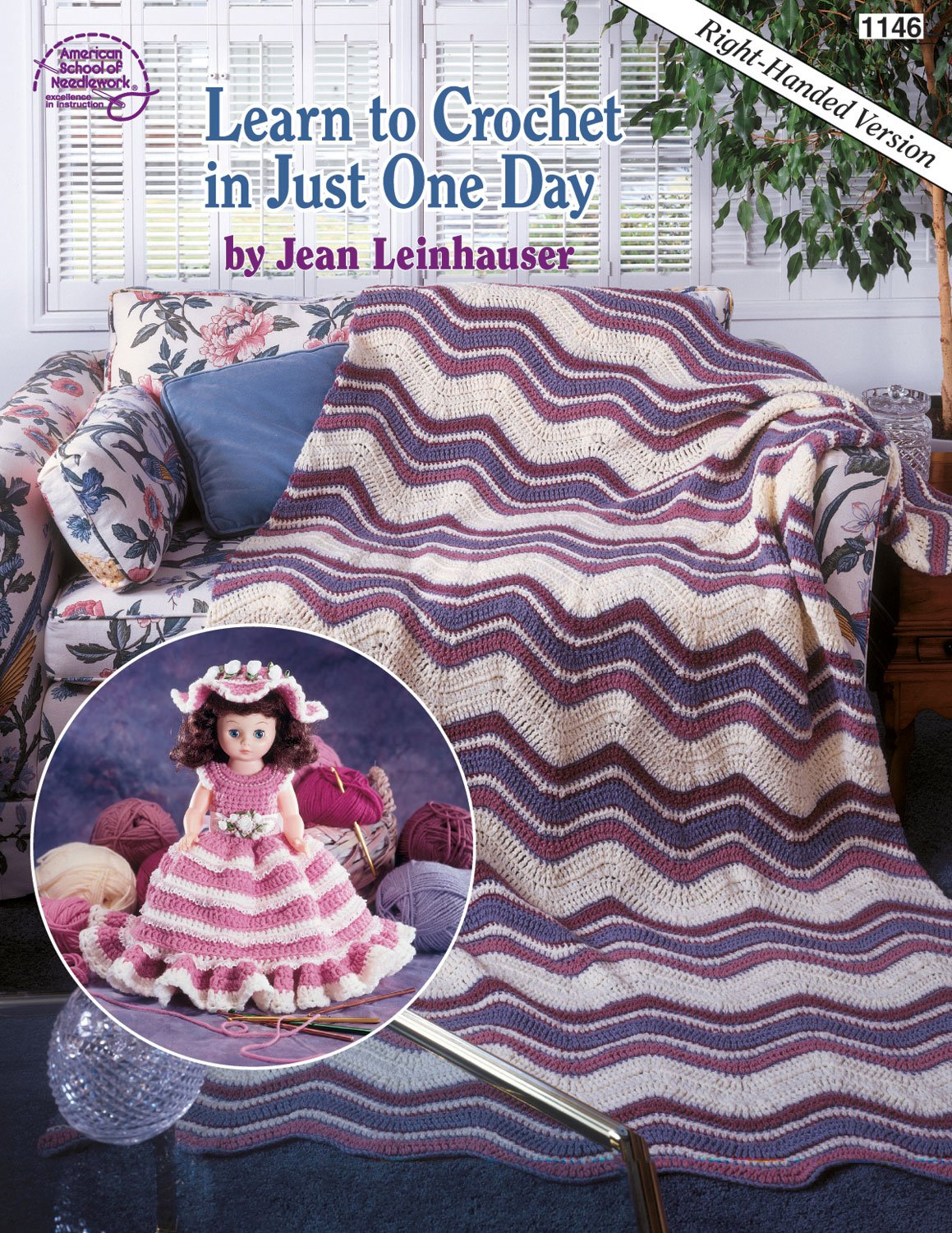 Learn To Crochet In Just One Day Right Handed Version Book 1146