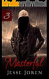 Masterful 3 (A Dark Romance)