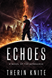 Echoes (The Echoverse Book 1) (English Edition)