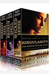 Box Set: Singularity - The Modern Witches Series: Books 1-3 (Wicked Sense, Broken Spell, Darkest Fate): A YA Paranormal Romance Trilogy Kindle Edition