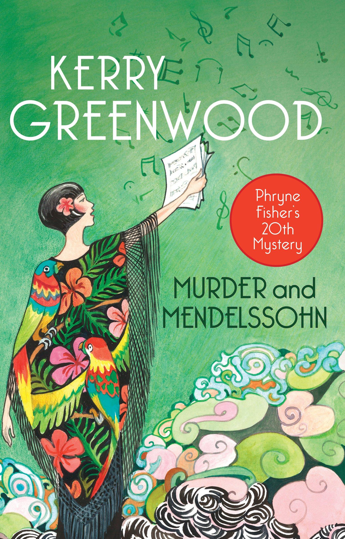 Murder and Mendelssohn: Phryne Fisher (Phryne Fisher Murder Mysteries)