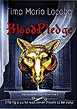 BloodPledge (The Dantonville Legacy, Paranormal Romance Series Book 2)