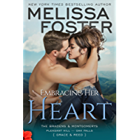 Embracing Her Heart (The Bradens and Montgomerys (Pleasant Hill - Oak Falls) Book 1)