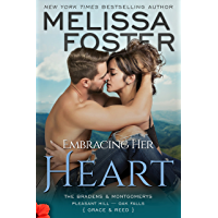 Embracing Her Heart (The Bradens & Montgomerys: Pleasant Hill - Oak Falls Book 1)