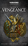 The War of Vengeance (Warhammer Chronicles)