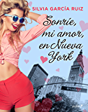 Sonríe, mi amor, en Nueva York (Volumen independiente)