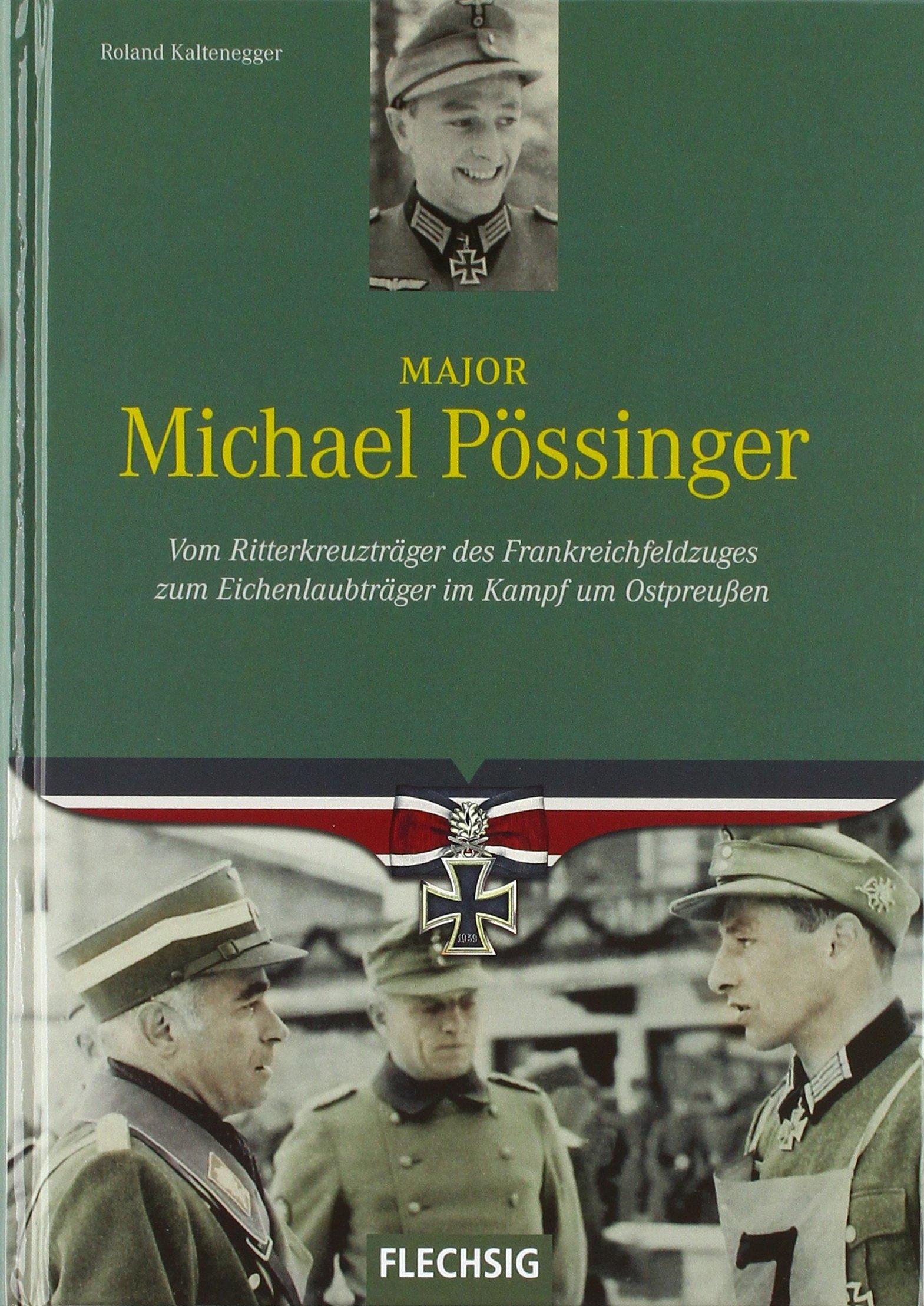 Major Michael Pössinger (Ritterkreuzträger): Amazon.de: Roland ...