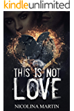 This Is Not Love
