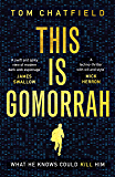 This is Gomorrah: Shortlisted for the CWA 2020 Ian Fleming Steel Dagger award