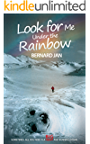 Look for Me Under the Rainbow: A Novella (English Edition)