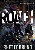 The Roach: A Vigilante Crime Thriller