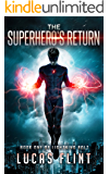 The Superhero's Return (Lightning Bolt Book 1)